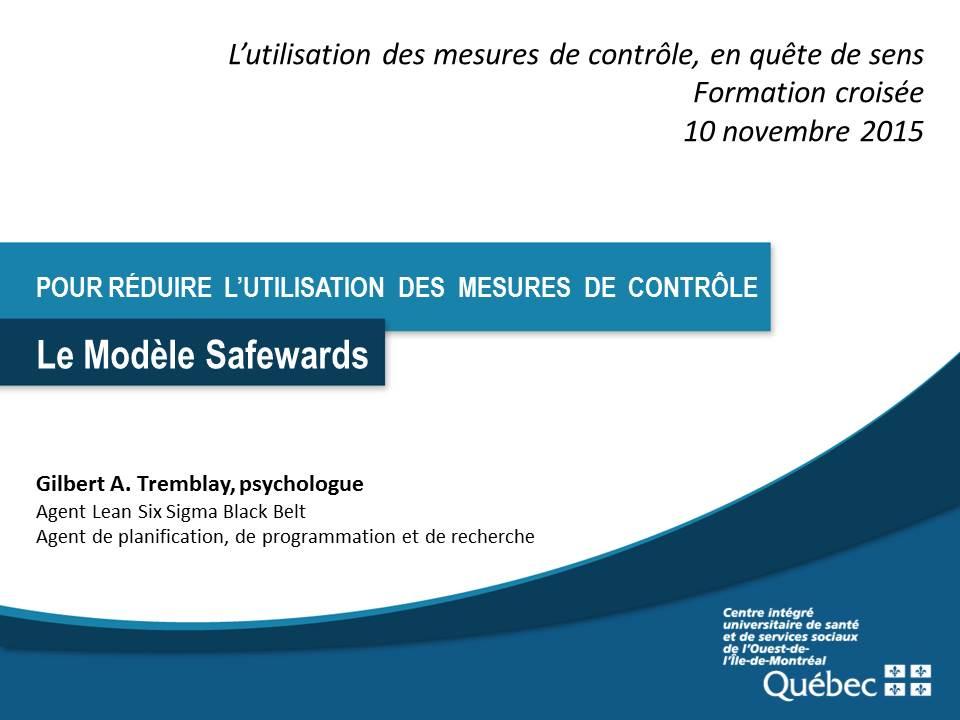 Pour réduire l'utilisation des mesures de contrôle : le modèle des Safewards